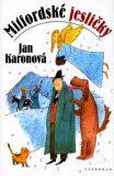 Mitfordské jesličky - Jan Karonová