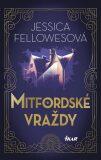 Mitfordské vraždy - Jessica Fellowesová