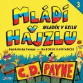 Mládí v hajzlu 3: Mladík v exilu - C.D. Payne