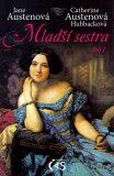 Mladší sestra - díl I. - Jane Austenová, ...