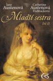 Mladší sestra - díl II. - Jane Austenová, ...