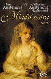 Mladší sestra - díl 2. - Jane Austenová, ...