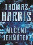 Mlčení jehňátek - Thomas Harris