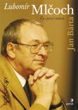 Lubomír Mlčoch - Jan Bárta