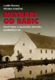 Mlynáři od Babic - Luděk Navara, ...
