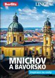 Mnichov a Bavorsko - Inspirace na cesty - Lingea