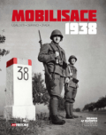 Mobilisace 1938 (Události - Obránci - Zrada) - kolektiv autorů