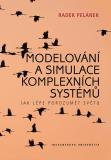 Modelování a simulace komplexních systémů - Radek Pelánek