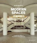 Modern Spaces: A Subjective Atlas of 20th-Century Interiors - Grospierre