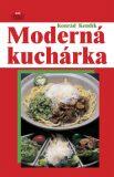 Moderná kuchárka - Konrád Kendík