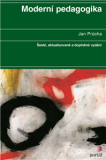 Moderní pedagogika - brožovaná - Jan Průcha