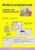 Moderní programování – učebnice pro středně pokročilé - Radek Vystavěl