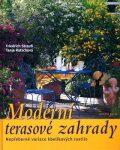 Moderní terasové zahrady - Tanja Ratsch, ...