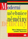 Moderní učebnice němčiny - Věra Höppnerová
