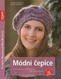 Módní čepice - Vlastnoručně pletené čepice pro celou rodinu - Frauke Kiedaisch, ...
