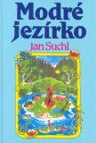 Modré jezírko - Jan Suchl, Alena Ladová
