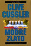 Modré zlato - Clive Cussler, Paul Kemprecos