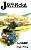 Modré zvonky - Vlasta Javořická, Jan Maget