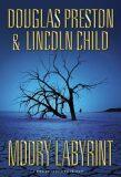 Modrý labyrint - Douglas Preston, Lincoln Child