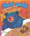 Modrý medvěd a lenošení - Kateřina Lovis-Milerová, ...