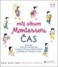Môj album Montessori Čas - Rocchi Roberta, ...