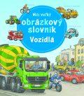 Môj veľký obrázkový slovník Vozidlá - Susanne Gernhäuserová