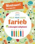 Moja prvá kniha farieb s úžasnými nálepkami - Chiara Piroddiová