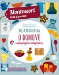 Moja prvá kniha o domove - Chiara Piroddiová
