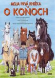 Moja prvá knižka o koňoch - Ingrid Anderssonová, ...