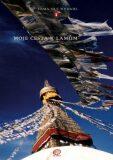 Moje cesta k lamům - Lama Ole Nydahl