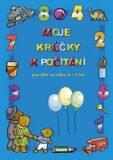 Moje krůčky k počítání - Miroslav Růžek, ...