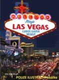 Moje Las Vegas - Luboš Xaver Veselý