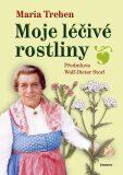 Moje léčivé rostliny - Marie Treben