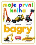 Moje první kniha - bagry - kolektiv INFOA