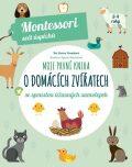 Moje první kniha o domácích zvířatech - Chiara Piroddiová
