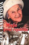Moje první republika - Marie Formáčková, ...