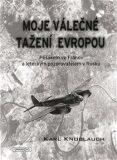 Moje válečné tažení Evropou - Karl Knoblauch