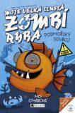 Moje velká tlustá zombí ryba Podmořský souboj - Mo O'harová