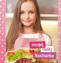 Mojej malej kuchárke - Zlatica Kramárová, ...