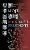 Moji českoslovenští prezidenti - Dr. Císař Čestmír