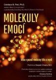 Molekuly emocí - Candace B. Pert