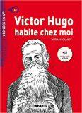 Mondes en VF A1 Victor Hugo habite chez moi - Louviot Myriam