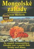 Mongolské záhady - Ivan Mackerle