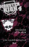 Monster High 4 Špicáková až za hrob - Lisi Harrison