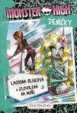 Monster High deníčky 3 – Lagoona Blueová - Nessi Monstrata