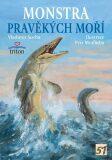 Monstra pravěkých moří - Vladimír Socha