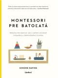 Montessori pre batoľatá - Simone Davies