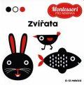 Montessori pro miminka: Zvířata - Chiara  Piroddi,