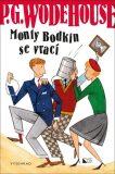 Monty Bodkin se vrací - Pelham Grenville Wodehouse