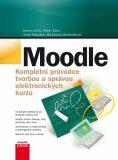 Moodle Kompletní průvodce tvorbou a správou elektronických kurzů - Martin Drlík,  Peter Švec, ...